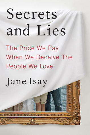 Secrets and Lies by Jane Isay