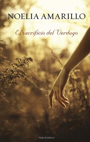 Portada de la novela erótica de fantasía El sacrificio del verdugo, de Noelia Amarillo