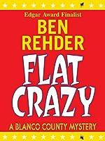 Flat Crazy (Blanco County, #3)