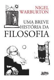 Uma breve história da filosofia by Nigel Warburton