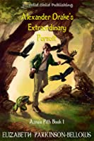 Alexander Drake's Extraordinary Pursuit (Azra's Pith, Book 1)