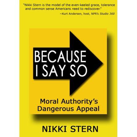 Because I Said So Book Because I Say So: Mora...