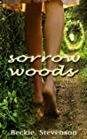 Sorrow Woods
