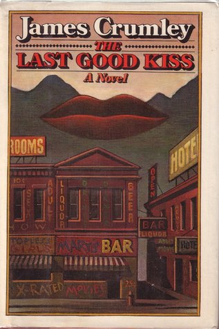 Lesson Plan The Last Good Kiss by James Crumley