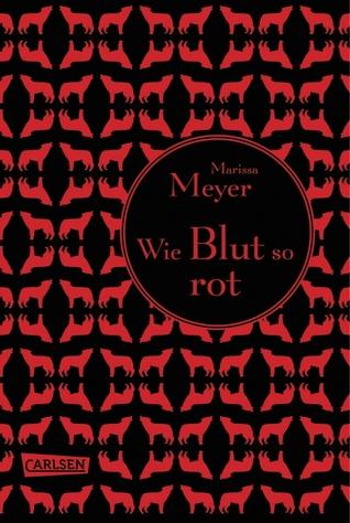 Wie Blut so rot by Marissa Meyer