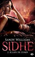 Eclats de chaos (Sidhe, #2)