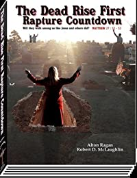 The Dead Rise First Rapture Countdown