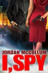 I, Spy (Spy Another Day, #1)