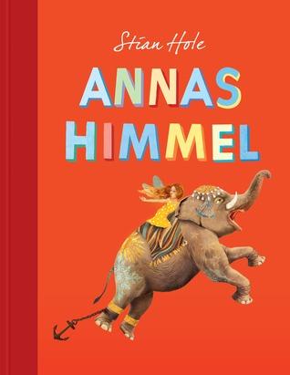 Annas himmel by Stian Hole