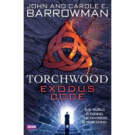 Torchwood: Exodus Code (Torchwood Series Book 19)