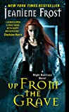 Up from the Grave (Night Huntress, #7) audiobook review