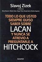 Todo lo que usted siempre quiso saber sobre Lacan y nunca se atrevió a preguntarle a Hitchcock