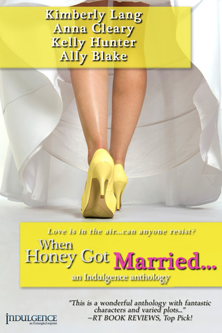 When Honey Got Married By Kimberly Lang