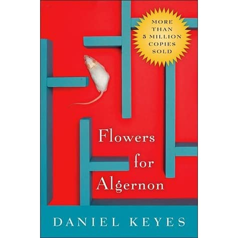 a literary analysis of the flowers for algernon Flowers for algernon study guide contains a biography of daniel keyes, literature essays, quiz questions, major themes, characters, and a full summary and analysis.