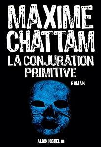 La Conjuration primitive (Section de Recherche de Paris, #1)