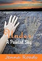 Under a Painted Sky (Spirit Warrior, #1)