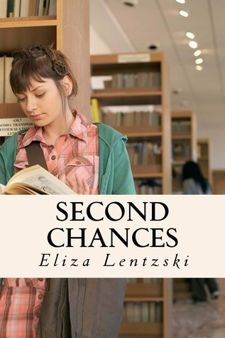 Second Chances by Eliza Lentzski