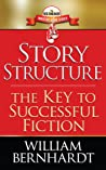 Story Structure by William Bernhardt