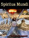 Spiritus Mundi (Spiritus Mundi, #1)