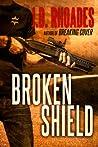 Broken Shield (Tony Wolf/Tim Buckthorn #2)