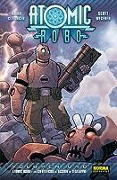 Atomic Robo y los científicos de acción de Tesladyne (Atomic Robo, #1)