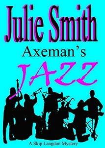 Axeman's Jazz (Skip Langdon, #2)