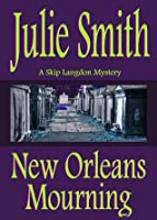 New Orleans Mourning (Skip Langdon, Mystery #1)