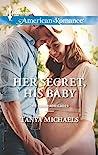 Her Secret, His Baby (The Colorado Cades #1)