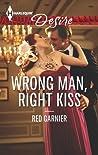 Wrong Man, Right Kiss (Gage Brothers #2)