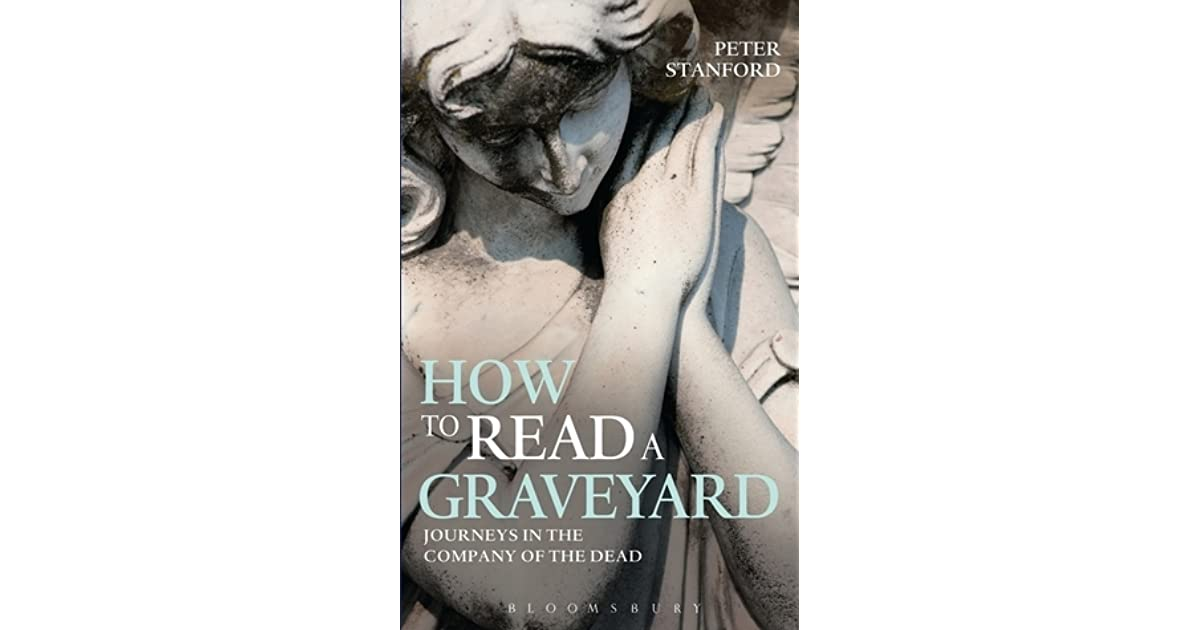 How To Read A Graveyard By Peter Stanford