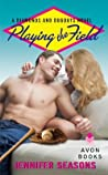 Playing The Field (Diamonds and Dugouts, #2)