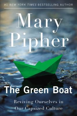 The Green Boat Reviving Ourselves in Our Capsized Culture