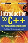Introduction to C++ for Financial Engineers: An Object-Oriented Approach [With CDROM]
