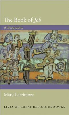 The Book of Job: A Biography