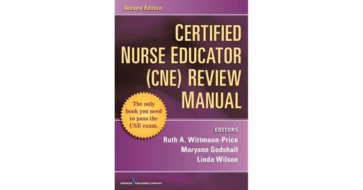 Certified Nurse Educator Cne Review Manual Second Edition By Ruth