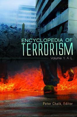 Encyclopedia of Terrorism [2 Volumes]