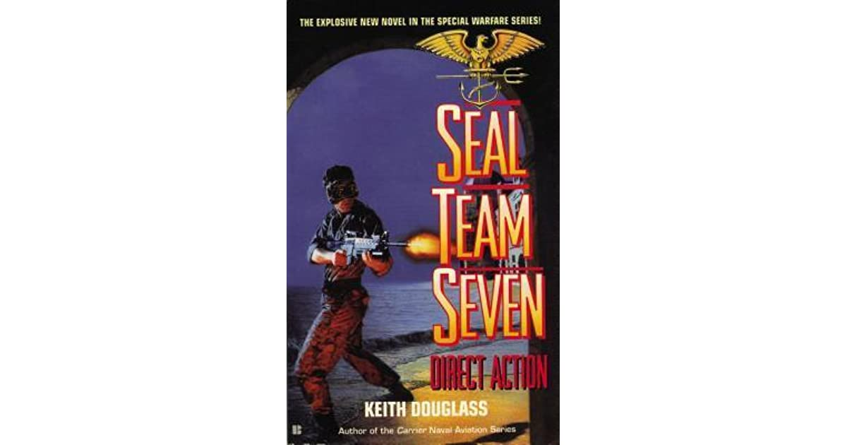 Direct Action Seal Team Seven 4 By Keith Douglass