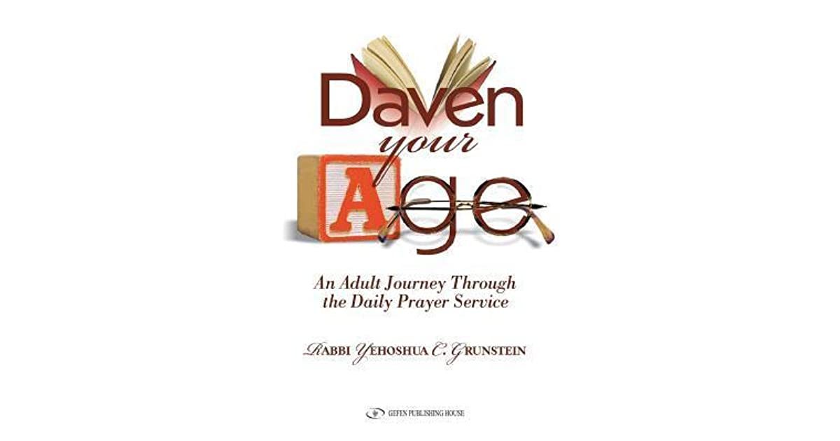 Daven Your Age: An Adult Journey Through the Daily Prayer