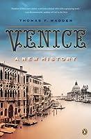 Venice: A New History