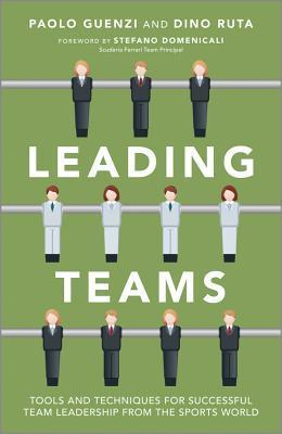 Leading-Teams-Tools-and-Techniques-for-Successful-Team-Leadership-from-the-Sports-World
