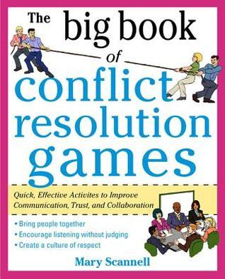 The Big Book of Conflict Resolution