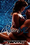 Restore Me (Wrecked, #2)