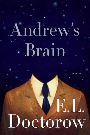 Andrew's Brain by E.L. Doctorow