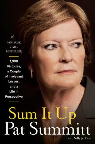 Sum It Up by Pat Summitt