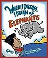 When I Dream, I D...