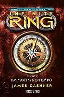 Um motim no tempo (Infinity Ring, #1)