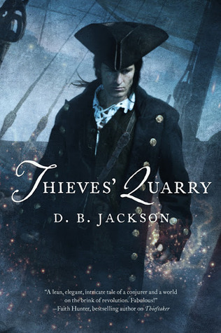 Thieves' Quarry (Thieftaker Chronicles, #2)