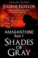 Shades of Gray (Amaranthine, #1)
