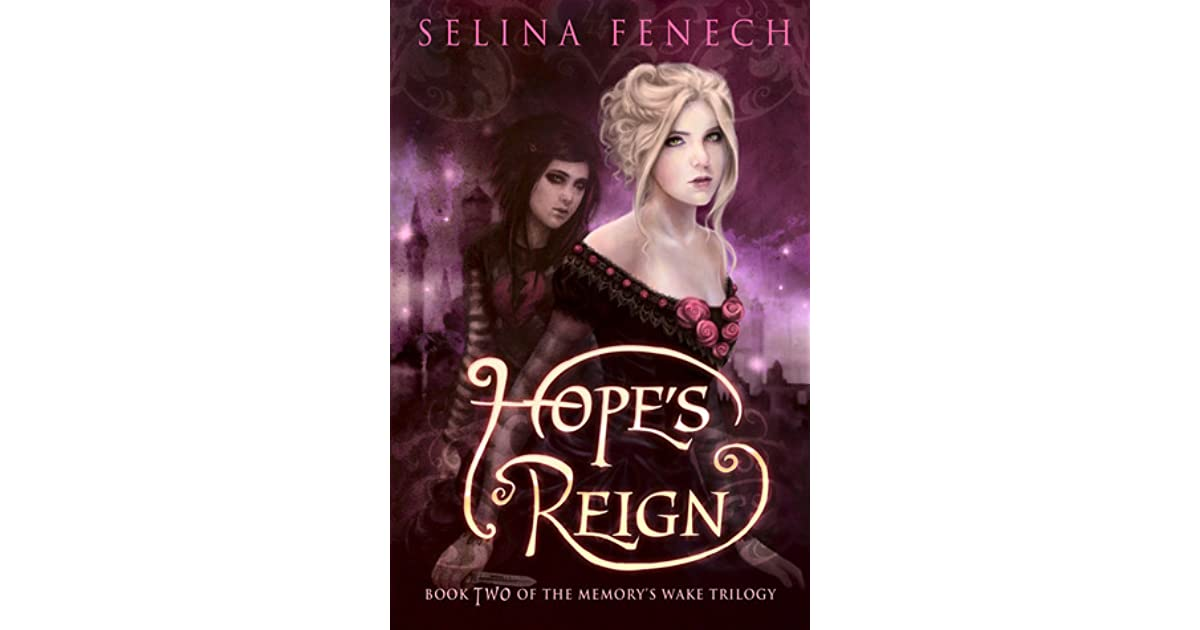 Hopes Reign (Memorys Wake Trilogy Book 2)