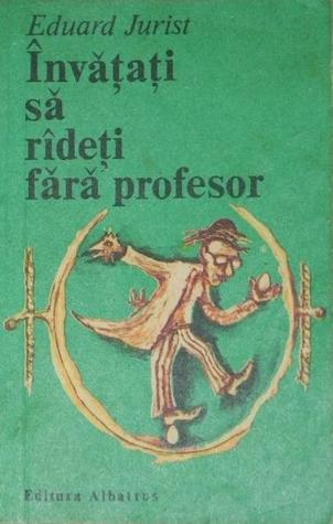 Invatati sa radeti fara profesor by Eduard Jurist
